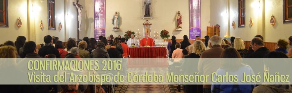 CONFIRMACIONES 2016 VISITA DEL ARZOBISPO DE CÓRDOBA MONSEÑOR CARLOS JOSÉ ÑAÑEZ